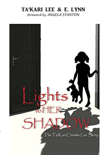 Takari Lee Book Lights To A Shadow Custom Amazon Lights To Her Shadow The Ta'kari Lee Christie Story