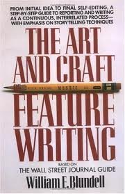 Feature Writing: Based on The Wall Street Journal Guide 1st Plume Printing, Nov. 1988 edition ()