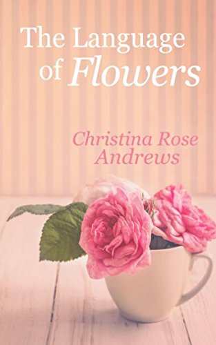 Language Flowers Christina Rose Andrews product image