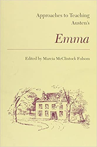 Approaches to Teaching Austen's Emma (Approaches to Teaching World Literature (Paperback)) (2004-01-01)