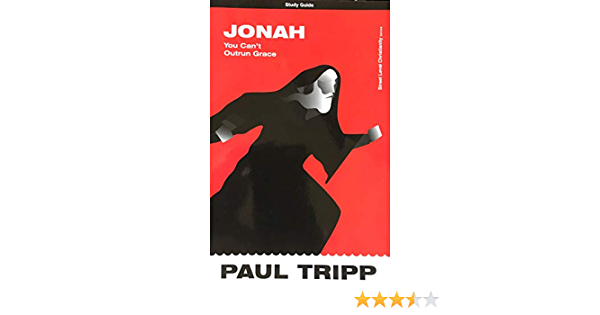 Jonah: You Can't Outrun Grace Study Guide: 9781928828334: Books - Amazon.ca