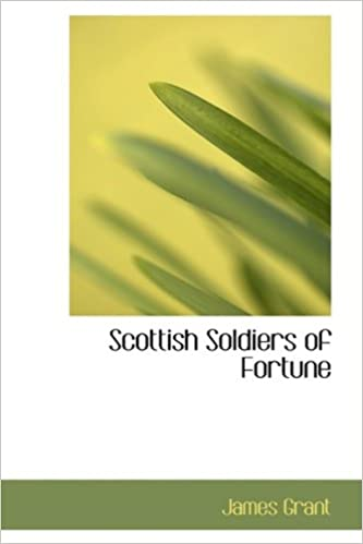 Scottish Soldiers of Fortune