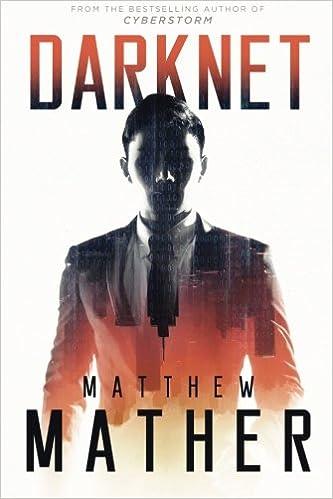 Darknet: Matthew Mather: 9781987942002: Amazon com: Books
