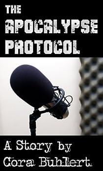 The Apocalypse Protocol (English Edition) de [Buhlert, Cora]