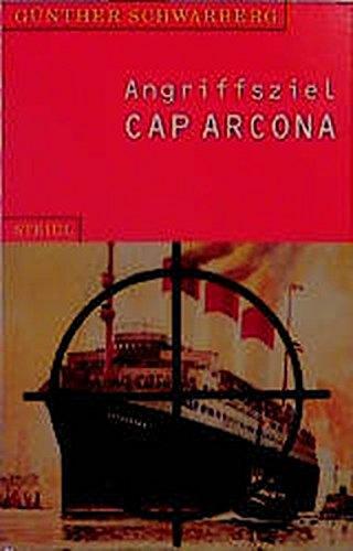 Angriffsziel Cap Arcona (Steidl Taschenbücher)