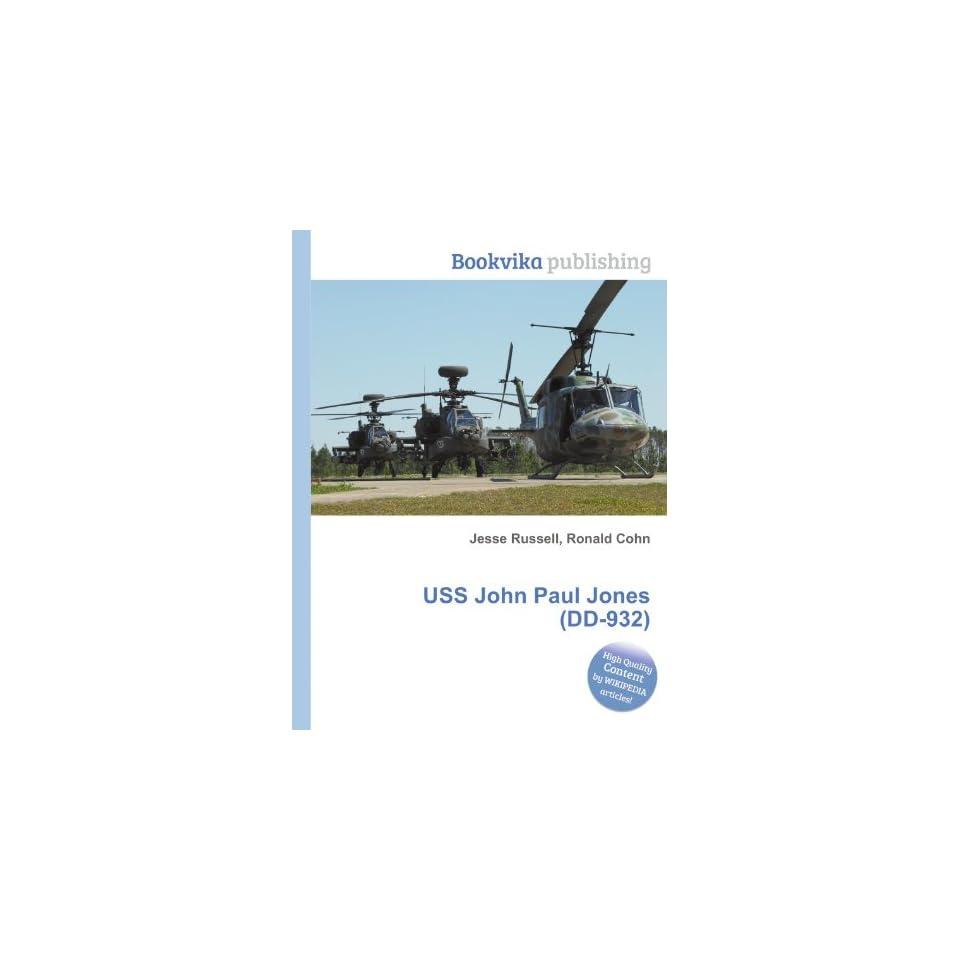 USS John Paul Jones (DD 932) Ronald Cohn Jesse Russell