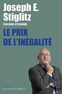Le prix de l'inégalité, Stiglitz, Joseph Eugene