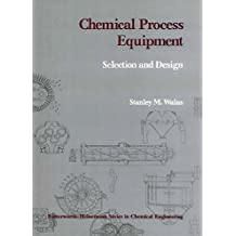 Amazon stanley m walas books chemical process equipment selection and design fandeluxe Gallery