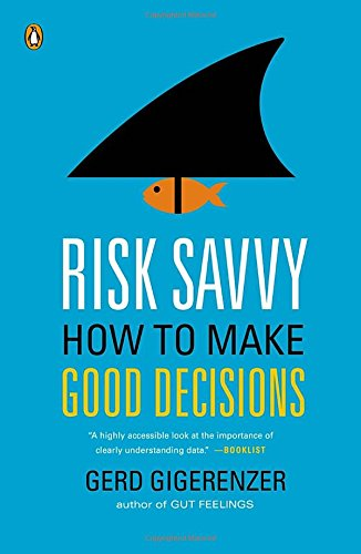 Image result for risk savvy gerd gigerenzer