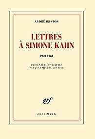Lettres à Simone Kahn (1920-1960) par André Breton