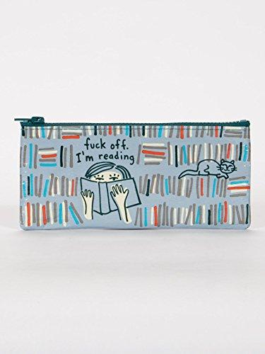 (Blue Q Bags, Pencil Case, F-k Off. I'm Reading)