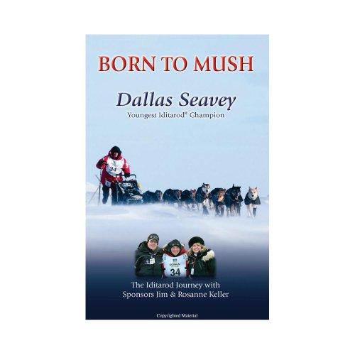 Born To Mush -