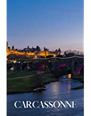 Carcassonne: Carcassonne travel notebook journal, 100 pages, contains expressions and proverbs in French, a perfect travel gift or to write your own Carcassonne travel guide.