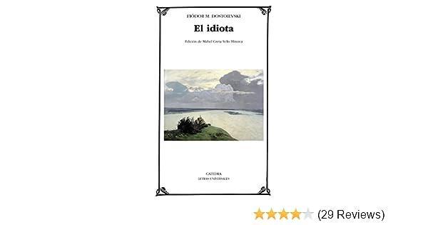 El idiota (Letras Universales) (Spanish Edition)