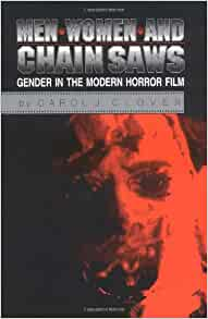 horror women clover The portrayal of women in horror movies film studies essay  roles of women in the horror film genre and will  and carol clover's book 'men, women,.