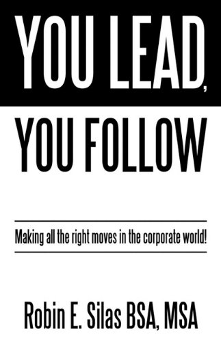 Download You Lead, You Follow: Making all the right moves in the corporate world! pdf