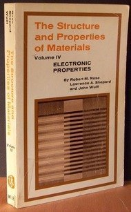 Structure and Properties of Materials, Vol. 4: Electronic Properties (v. 4)