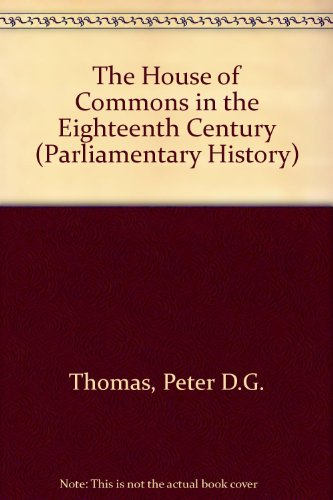 The House of Commons in the Eighteenth Century (Modern Revivals in History)