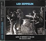 Live At Whisky A Go-Go 5th January 1969 by Led Zeppelin (2014-10-21)