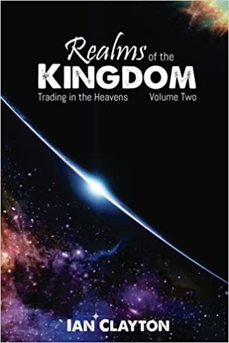 Realms of the Kingdom: Trading in the Heavens: Volume 2