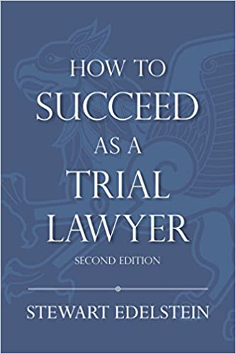 How to succeed as a trial lawyer kindle edition by stewart how to succeed as a trial lawyer 2nd edition kindle edition fandeluxe Images