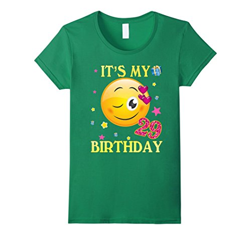 Womens It's My 29th Birthday Shirt 29 Years Old 29th Gift For Women Medium Kelly Green (Birthday Gifts For 29 Year Old Female)