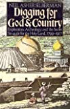 img - for Digging for God and country: Exploration, archeology, and the secret struggle for the Holy Land, 1799-1917 book / textbook / text book