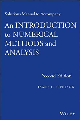 solutions manual to accompany an introduction to numerical methods rh amazon com