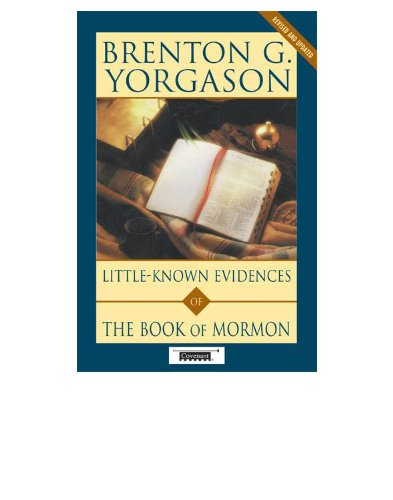 Little-Known Evidences of The Book of Mormon
