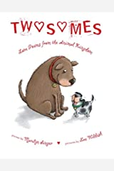Twosomes: Love Poems from the Animal Kingdom Kindle Edition