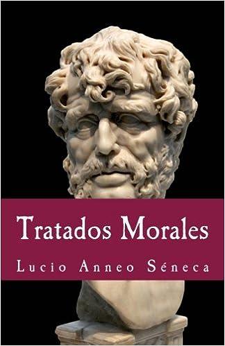 Tratados morales (Philosophiae Memoria) (Volume 19) (Spanish ...