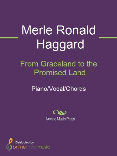 From Graceland To The Promised Land Kindle Edition By Merle Ronald