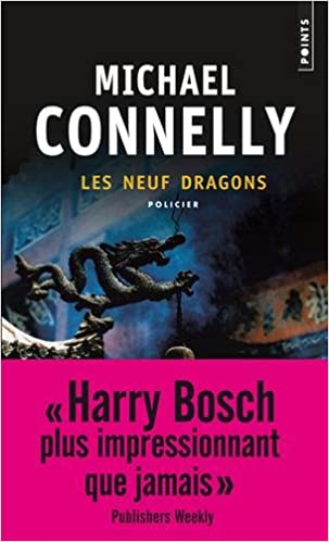 Les neuf dragons - Connelly Michael