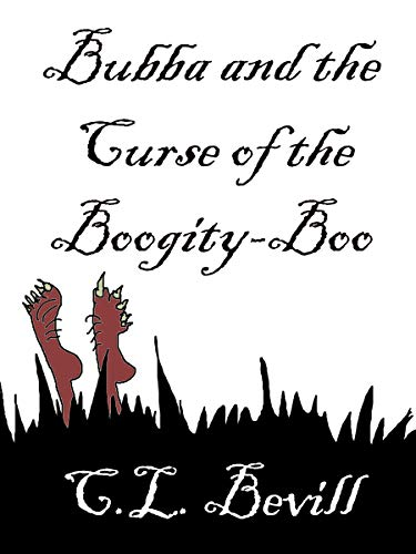 Bubba and the Curse of the Boogity-Boo (The Bubba Mysteries Book 9) by [Bevill, C.L.]