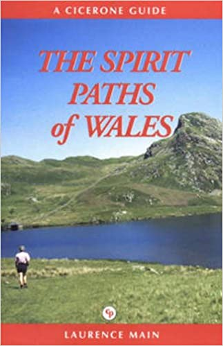 The Spirit Paths of Wales (Cicerone Guide): Amazon co uk: Laurence