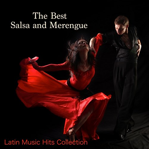 The Best Salsa and Merengue & Latin Music Hits Collection