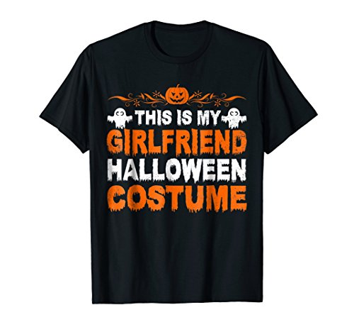 This Is My Girlfriend Halloween Costume T (Cool Couples Halloween Costumes Ideas)