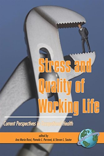 Stress and Quality of Working Life: Current Perspectives in Occupational Health