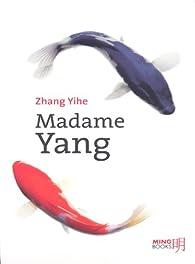 Madame Yang (MB.MING BOOKS) par Yihe Zhang