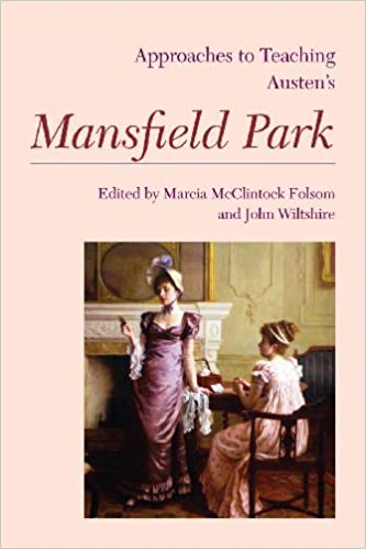 Approaches to Teaching Austen's Mansfield Park (Approaches to Teaching World Literature) (2014-11-30)