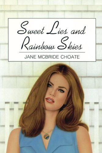 Download Sweet Lies and Rainbow Skies PDF