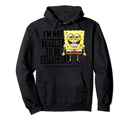 Spongebob Squarepants Pineapple be difficult Hoodie