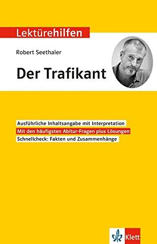 Klett Lektürehilfe Robert Seethaler: Der Trafikant: Interpretationshilfe für Oberstufe und Abitur (Klett Lektürehilfen)