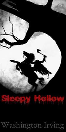 a literary analysis of the legend of sleepy hollow by washington irving The legend of sleepy hollow by washington irving is irving textual analysis of the legend of sllepy [tags: ts eliot, disillusionment, literary analysis.
