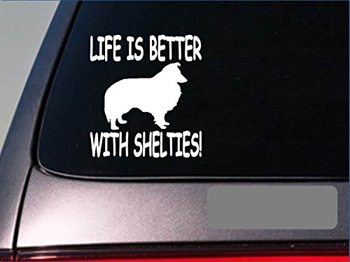 Life is better with Shelties *F414* sticker decal shetland sheepdog herding