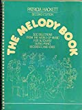The Melody Book: 300 Selections from the World of Music for Autoharp, Guitar, Piano, Recorder, and Voice