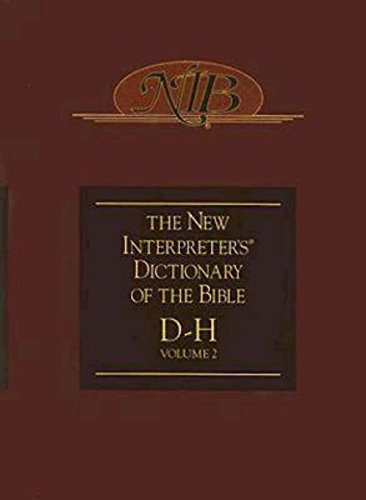 New Interpreter's Dictionary of the Bible D-H Volume 2