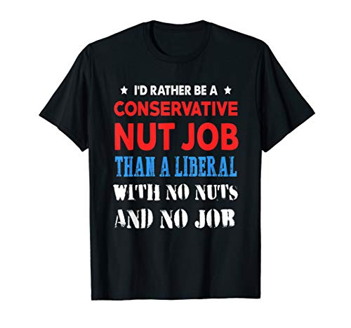 FUNNY ANTI LIBERAL T-SHIRT Vote Conservative