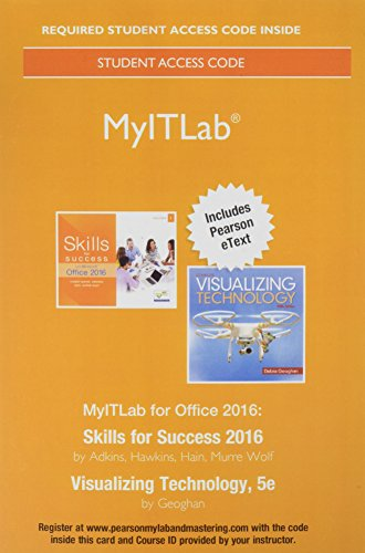 MyLab IT with Pearson eText -- Access Card -- for Skills 2016 with Visualizing Technology ()