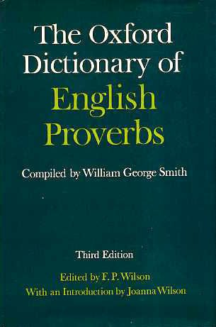 The Oxford Dictionary of English Proverbs (1882 Dictionary)